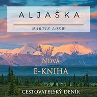 Martin Loew - Aljaška - e-kniha